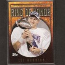 ELI MANNING - 2008 Topps Ring of Honor - NY Giants & Ole Miss