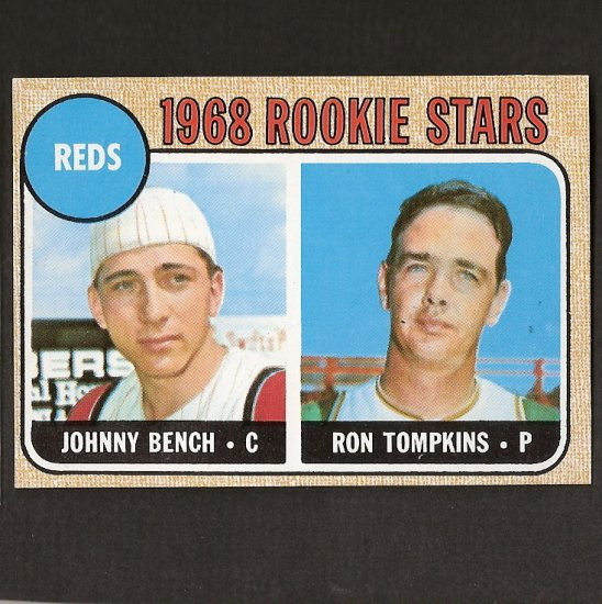 JOHNNY BENCH - 1968 Topps RC - Cincinnati Reds