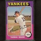 THURMAN MUNSON 1975 Topps - NY Yankees - Near-Mint!