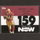 FRANK GORE 2007 Topps Generation Now - 49ers & Miami Hurricanes