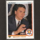 PETR NEDVED 1990-91 Upper Deck ROOKIE - Canucks, Penguins & Rangers