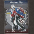 PATRICK ROY - 1996-97 Donruss Elite Die Cut- Canadiens & Avalanche