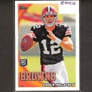 COLT McCOY 2010 Topps Rookie - Cleveland Browns & Texas Longhorns