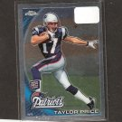 TAYLOR PRICE - 2010 Topps Chrome Rookie - Patriots & Ohio Bobcats