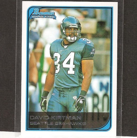 DAVID KIRTMAN - 2006 Bowman WHITE Parallel Rookie - Seahawks & USC Trojans