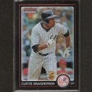 CURTIS GRANDERSON - 2010 Bowman Chrome REFRACTOR - Yankees
