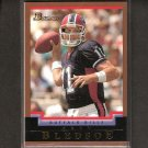 DREW BLEDSOE 2004 Bowman Gold - Bills, Patriots & Washington State Cougars