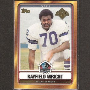 RAYFIELD WRIGHT - 2006 Topps Hall of Fame - Dallas Cowboys