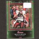 MATT RYAN - 2009 Bowman Draft All-Star Alumni - BC Eagles & Atlanta Falcons