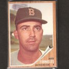 MIKE FORNIELES 1962 Topps - Boston Red Sox High Number/Series - Near Mint