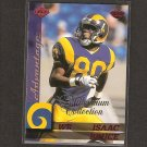 ISAAC BRUCE - 1999 Collector's Edge Advantage Millenium Collection - Rams & Memphis State
