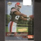 KEVIN JOHNSON - 1999 Collector's Edge Fury Gold Ingot Millenium Collection RC - Browns & Syracuse