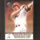 MARK McGWIRE - 1999 Pacific Private Stock Home Run History - St Louis Cardinals