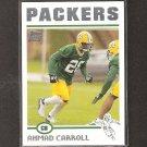 AHMAD CARROLL 2004 Topps ROOKIE - Packers & Arkansas Razorbacks