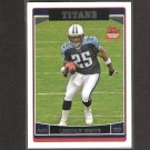 LenDALE WHITE 2006 Topps Rookie - Titans & USC Trojans