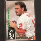 TRENT DILFER - 1994 Select Rookie - Buccaneers & Fresno State Bulldogs