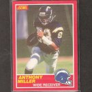 ANTHONY MILLER - 1989 Score RC - Chargers & Tennessee Volunteers