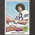 DREW PEARSON - 1975 Topps Rookie Card - Cowboys & Tulsa
