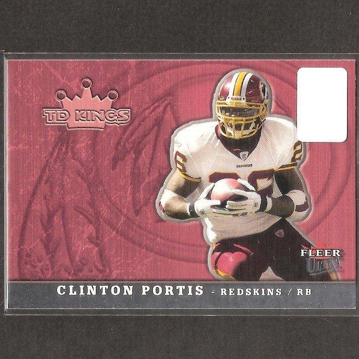 CLINTON PORTIS - 2005 Fleer TD Kings - Redskins, Broncos  & Miami Hurricanes