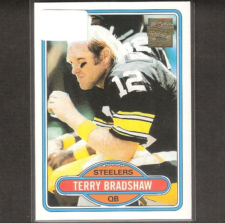 TERRY BRADSHAW - 2002 Topps 1980 REPRINT - Steelers & Louisiana Tech