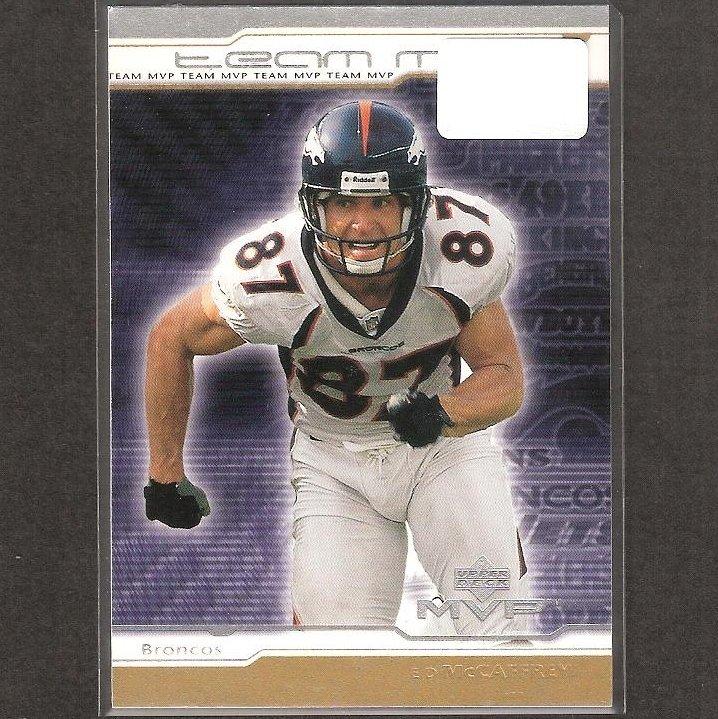 ED McCAFFREY - 2001 Upper Deck MVP Team MVP - Broncos, Bills & Stanford Cardinal