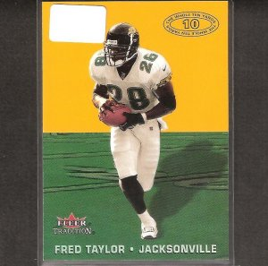 FRED TAYLOR - 2000 Fleer Tradition Whole Ten Yards - Jaguars, Packers & Florida Gators