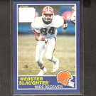 WEBSTER SLAUGHTER - 1989 Score ROOKIE Card- Cleveland Browns & San Diego State Aztecs