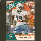 ROBERTO WALLACE 2010 Donruss Rated Rookie Autograph RC - Miami Dolphins & San Diego State