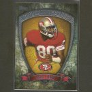 JERRY RICE 2013 Topps Gridiron Legends - 49ers & Mississippi Valley State