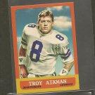 TROY AIKMAN 2014 Topps 1963 MINI - Dallas Cowboys & UCLA Bruins
