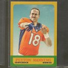 PEYTON MANNING 2014 Topps 1963 MINI - Broncos & Tennessee Volunteers