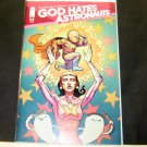 GOD HATES ASTRONAUTS Comic Book #3a First Print Image - Ryan Browne