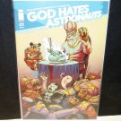 GOD HATES ASTRONAUTS Comic Book #1 First Print Image ACME Variant - Ryan Browne