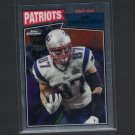 ROB GRONKOWSKI 2015 Topps Chrome 1987 Retro - Patriots & Arizona Wildcats
