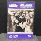 ANDY DALTON 2016 Panini Contenders Old School Colors - TCU Horned Frogs & Bengals