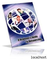 """""""A Beginner's Guide to Outsourcing"""""""