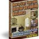 """How to Start Your Own Interior Design Business"""