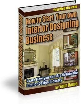 """""""How to Start Your Own Interior Design Business"""""""