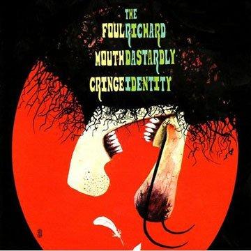 Foul Mouth Cringe - The Richard Dastardly Identity Vinyl FMC-001