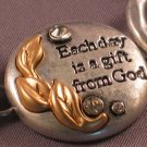 """Each Day Is A Gift From God""  Metal Bracelet"
