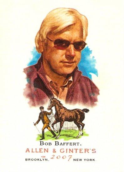 2007 Topps Allen & Ginter Bob Baffert #139
