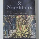 Witches and Neighbors : The Social and Cultural Context of European...
