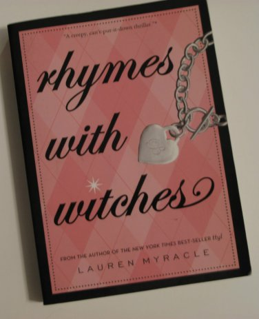 Rhymes with Witches by Lauren Myracle (2006, Paperback)