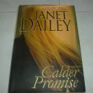 "Novel by Janet Dailey - ""Calder Promise"""