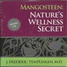 Mangosteen: Nature's Wellness Secret CD