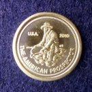 Unc. .0352 Troy OZ. 2010 American Prospector Coin