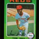1975 TOPPS MINI #108 TOM HALL REDS  NM