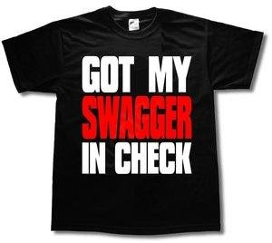 Got my swagger in check t-shirt