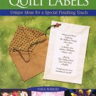One-of-a Kind Quilt Labels - Thea Nerud - New