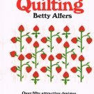 Quilting - Betty Alfers- New
